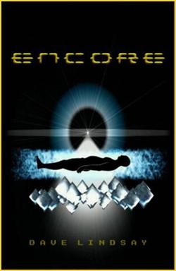 ENCORE a novel by Dave Lindsay
